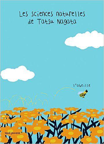 Les sciences naturelles de Tatsu Nagata : L'abeille - Tatsu Nagata - Seuil - 9€