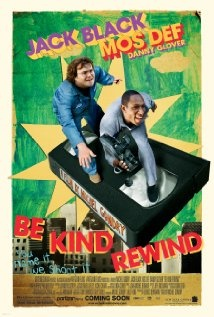 Be Kind Rewind (2008) with Jack Black and Danny Glover. Super original screenplay, really funny and different. A must be seen!