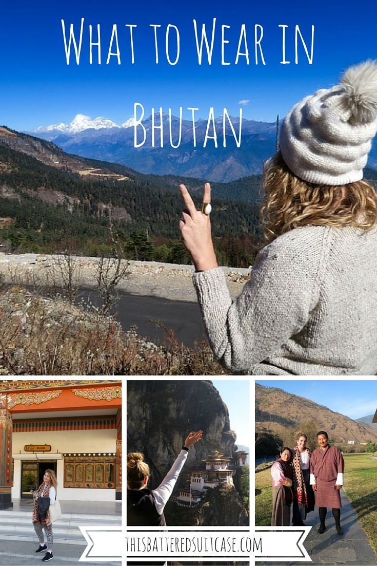 What to Wear in Bhutan