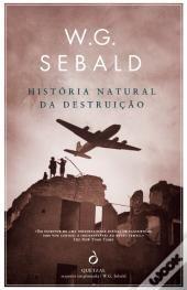 História Natural da Destruição, de W. G. Sebald WOOK