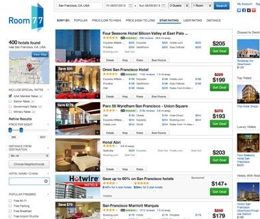 And consider booking with the website Room 77, a hotel search engine that scans prices adn availability through numerous online travel agenc...