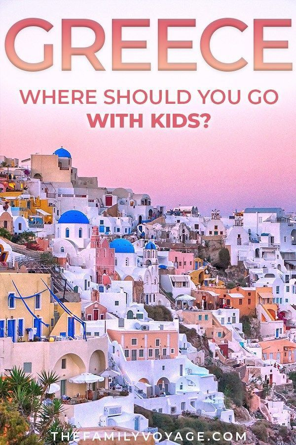 Greece With Kids Where Should You Go Griechenlandreisen