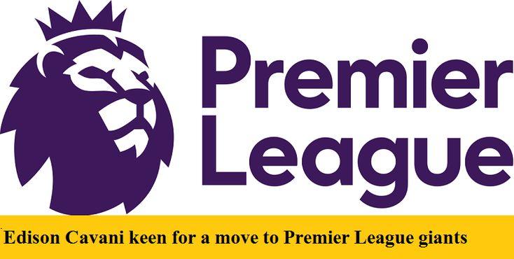 Edison Cavani keen for a move to Premier League giants  https://footiecentral.com/edison-cavani-keen-for-a-move-to-premier-league-giants/