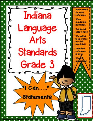 """Indiana 3rd Grade Language Arts Standards """"I Can Statements"""" from Teaching the """"Wright"""" Way on TeachersNotebook.com -  (107 pages)  - These posters are created for Indiana Standards for 3rd grade Language Arts. They are written in the """"I can...."""" format. They are illustrated and written in an easy-to-understand manner."""