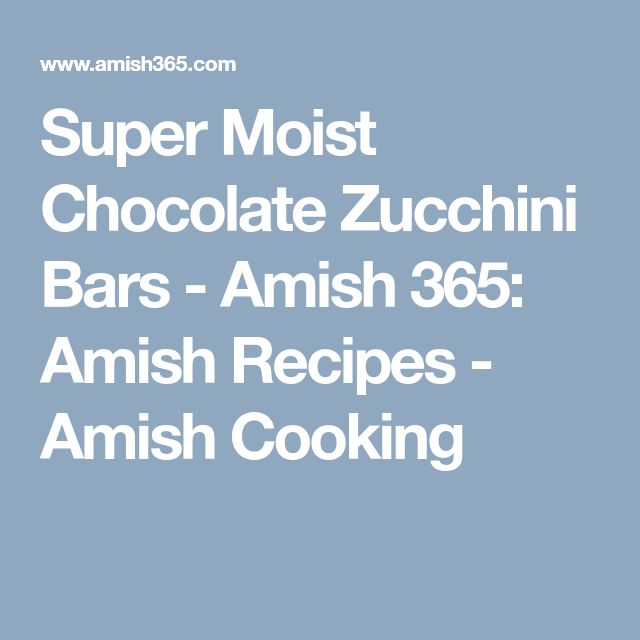 Super Moist Chocolate Zucchini Bars - Amish 365: Amish Recipes - Amish Cooking