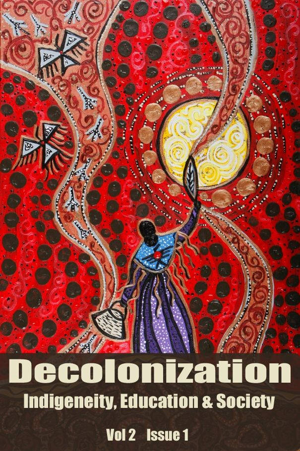 WE ARE ALL TREATY PEOPLE - Decolonization: Indigeneity, Education & Society