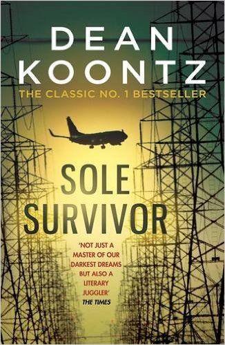 Sole Survivor: Amazon.co.uk: Dean Koontz: 9781472234612: Books