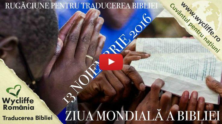 Ziua mondială a Bibliei | 13 noiembrie 2016