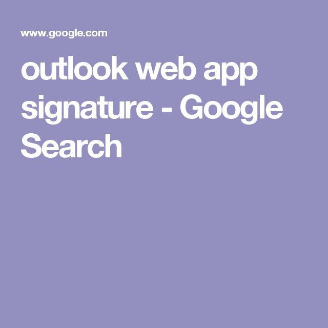 outlook web app signature - Google Search