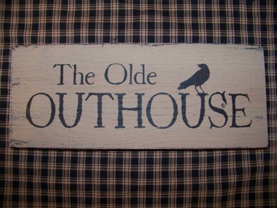 Primitive The Olde Outhouse Wood Sign Crow Bathroom Decor Country Bath Accent Rustic Charm Black And Tan Grungy Folk Art Prim Make Do Cabin Look Rough Edges
