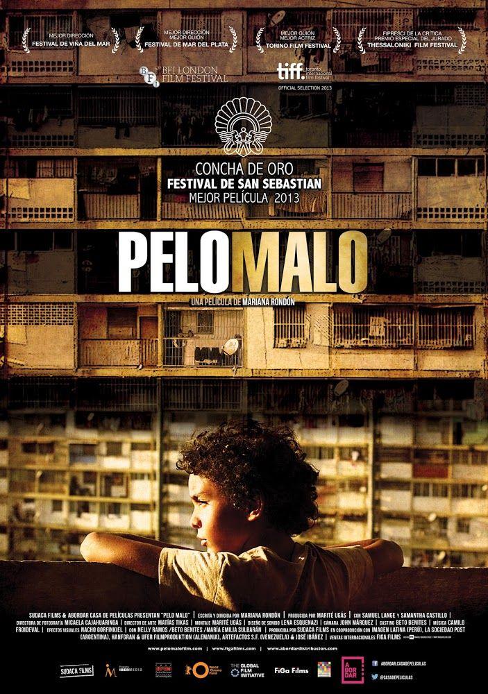 Pelo malo (2013)   Reflexión sobre la relación madre hijo... Filme venezolano sobre una madre soltera con graves problemas económicos...