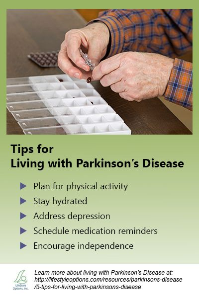 Tips for Living with Parkinson's Disease by LifeStyle Options: http://lifestyleoptions.com/resources/parkinsons-disease/5-tips-for-living-with-parkinsons-disease