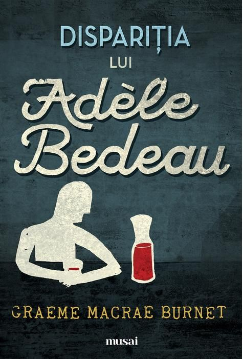 Dispariţia lui Adèle Bedeau