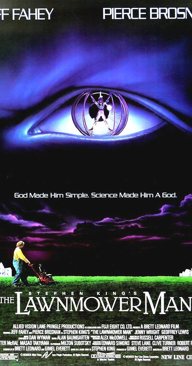 Directed by Brett Leonard.  With Jeff Fahey, Pierce Brosnan, Jenny Wright, Mark Bringelson. A simple man is turned into a genius through the application of computer science.