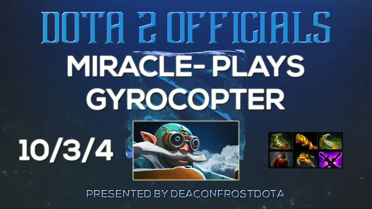 Dota 2 Officials Miracle- Plays Gyrocopter [1849983598]