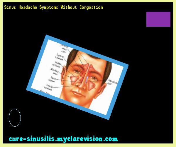 Sinus Headache Symptoms Without Congestion 093954 - Cure Sinusitis