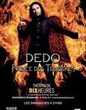 Dédo – Prince des Ténèbres ( Fr ) 2014