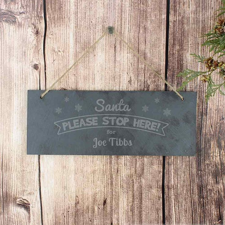 Santa Stop Here Slate Sign