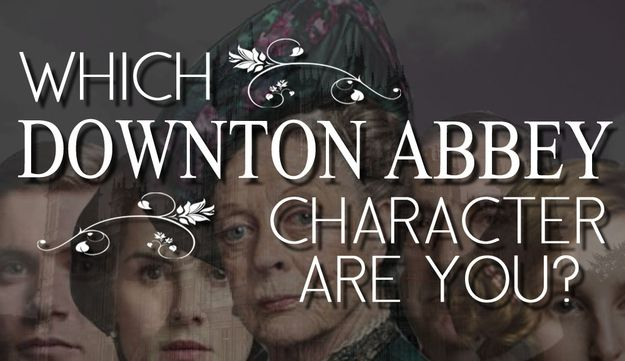 "Which ""Downton Abbey"" Character Are You? –– I got Mr. Bates! Oh yeah!"