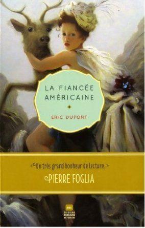 La Fiancée Americaine: Amazon.fr: Dupont Eric: Livres