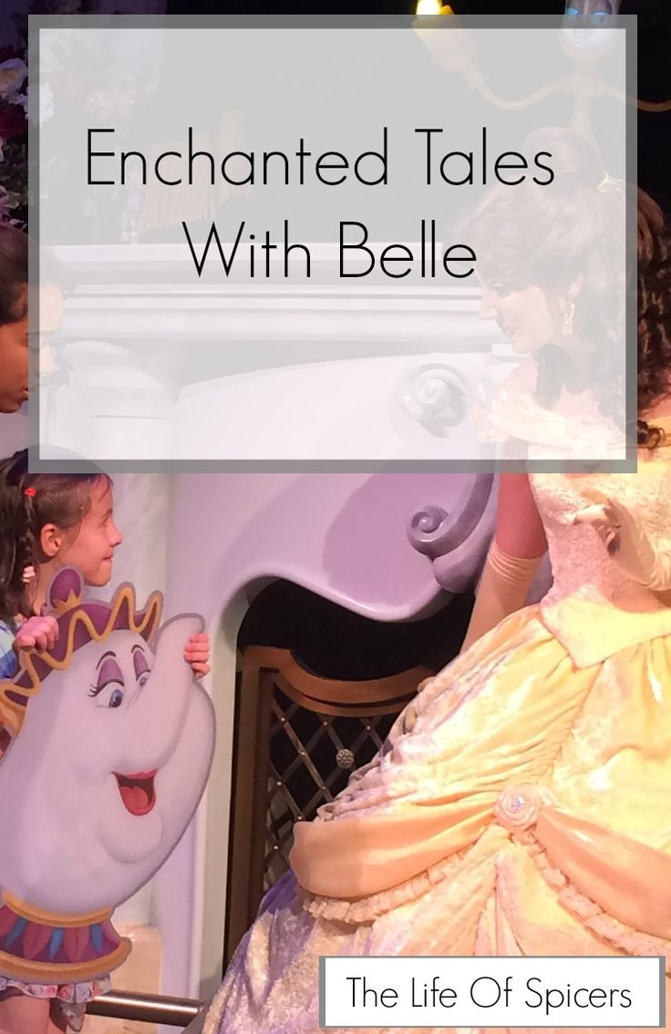 Enchanted Tales With Belle DisneyWorld - The Life Of Spicers