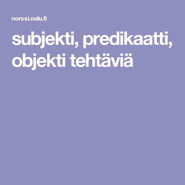 subjekti, predikaatti, objekti tehtäviä