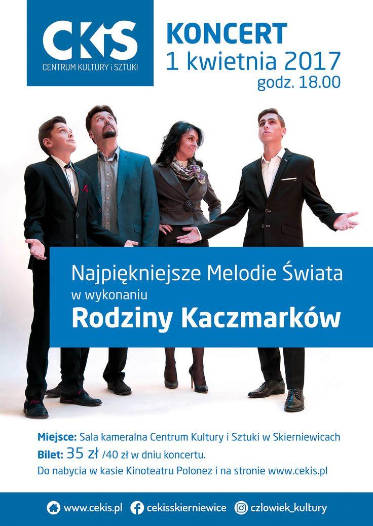 Koncert: Najpiękniejsze melodie świata w wykonaniu rodziny Kaczmarków w CKiS