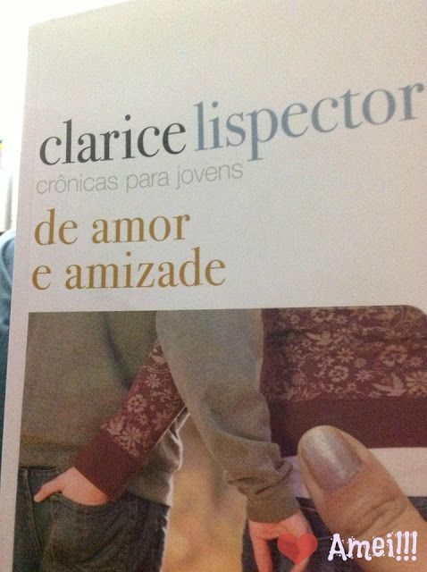 Livro de Clarice Lispector - Dica de Leitura Blog Dividindo Experiencias