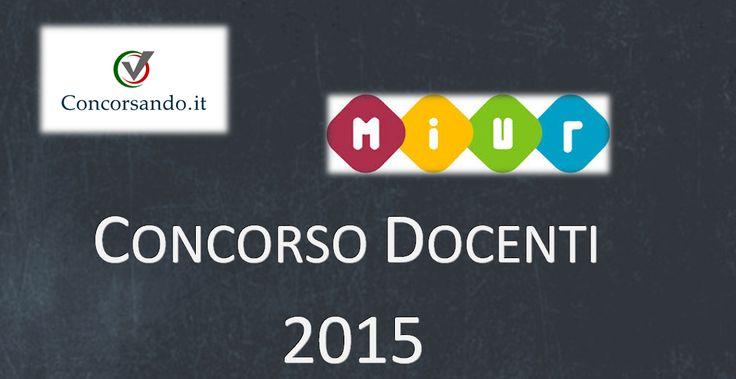 Concorso Docenti 2015 #concorsi #lavoro #MIUR