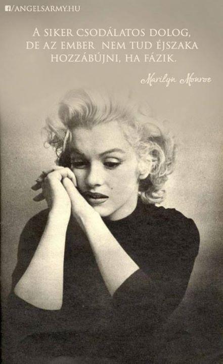 Marilyn Monroe idézete a sikerről. A kép forrása: Angels' Army # Facebook