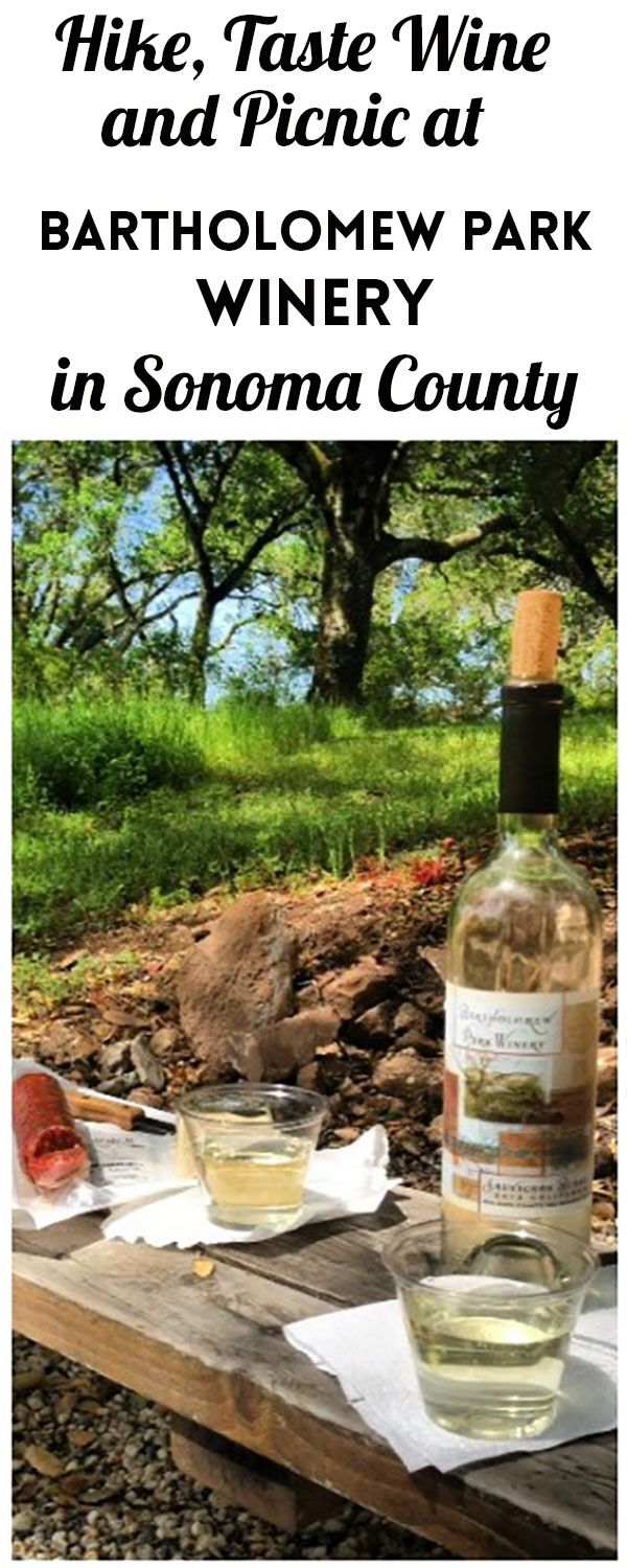 Hike, Taste Wine, and Picnic at Bartholomew Park Winery in Sonoma, California