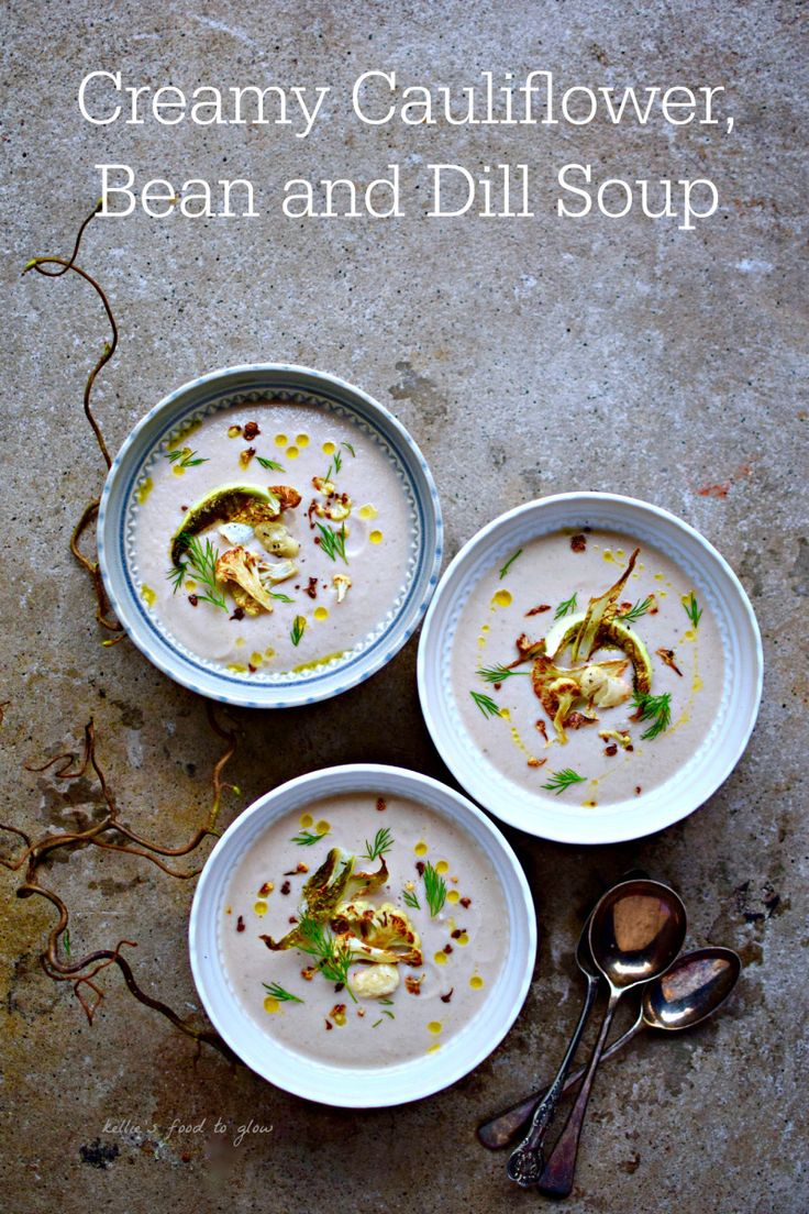 Creamy Cauliflower, White Bean and Dill Soup