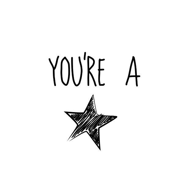 You're a star qoute