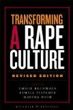 Transforming a Rape Culture, revised edition / edited by Emilie Buchwald, Pamela Fletcher, and Martha Roth. Essays that address topics such as rape as war crime, sports and sexual violence, sexual abuse among the clergy, conflict between traditional mores and women's rights in the Asian American and Latin American communities, as well insightful analyses of cyberporn. Includes an essay by Perpich language arts teacher, Sun Yung Shin.
