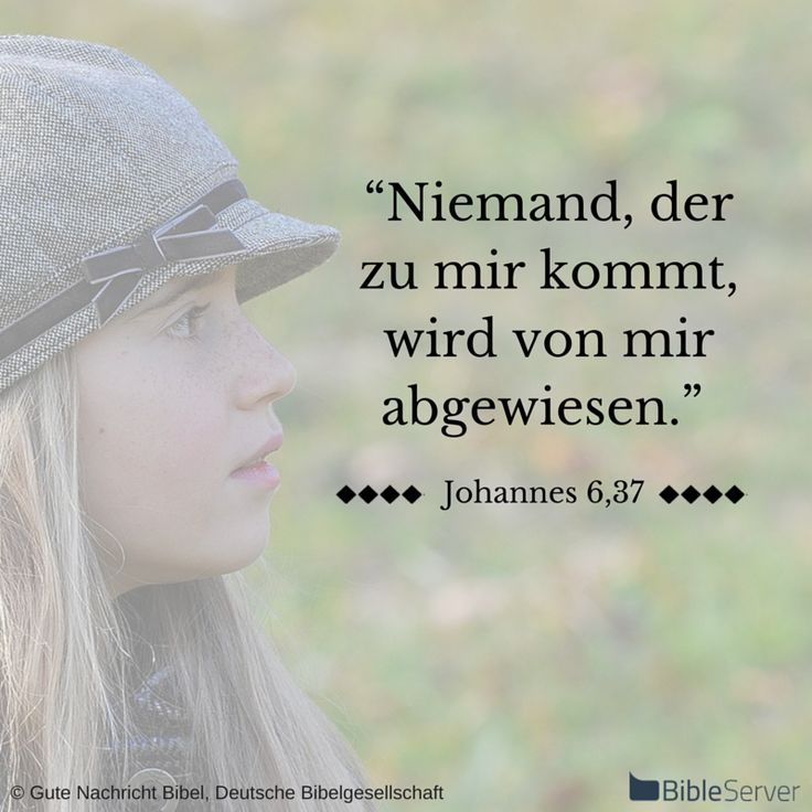 Nachzulesen auf BibleServer | Johannes 6,37