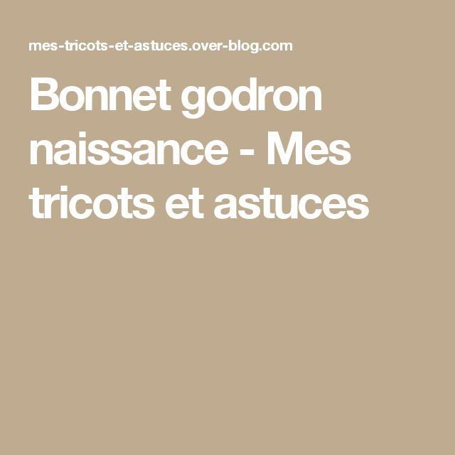 Bonnet godron naissance - Mes tricots et astuces