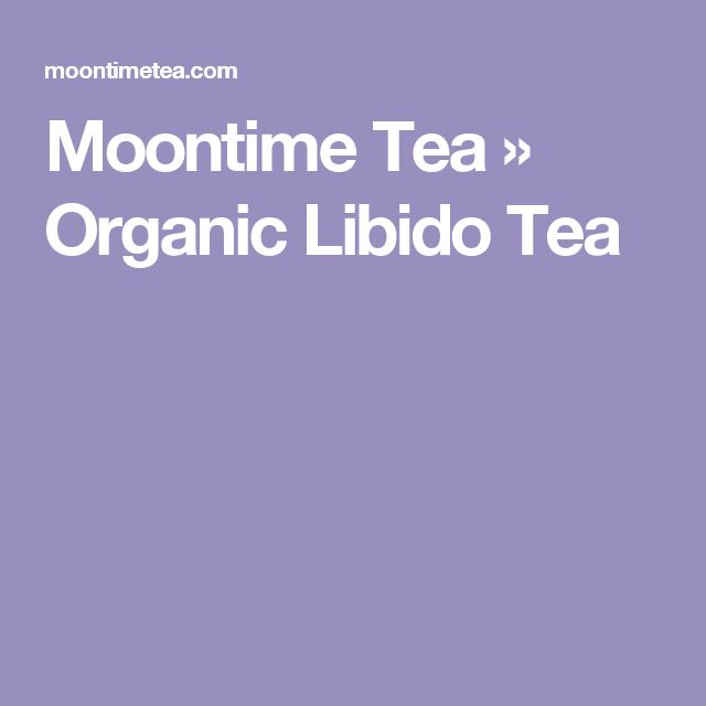 Moontime Tea    » Organic Libido Tea