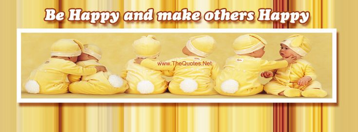 Facebook Cover Image - Cute Babies. Be Happy and Make Others Happy