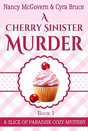 A Cherry Sinister Murder: A Culinary Cozy Mystery (Slice ... https://www.amazon.com/dp/B06W5W52K9/ref=cm_sw_r_pi_dp_x_e1zWybCGRAW9R