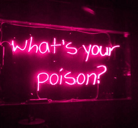 what's your poison || neon || pink || alcohol
