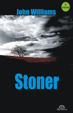 Stoner - John Williams. Baile del Sol, 2013. BPE Zamora, 24 ej. LA EDUCACIÓN SENTIMENTAL