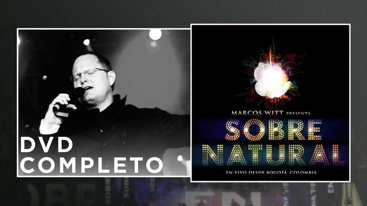 #Sobrenatural Marcos Witt – Sobrenatural En Vivo – Concierto completo: Disfruta de la mejor música cristiana, videoclips, predicas, y…