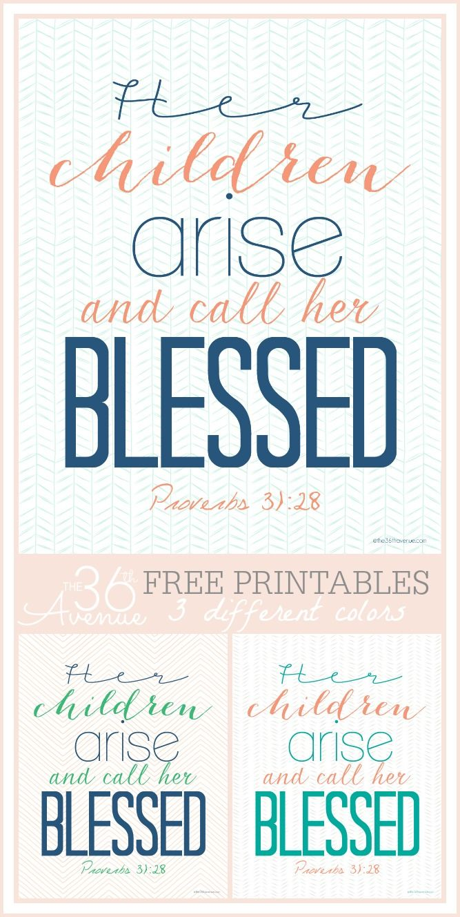 ...and call her blessed! Free Printables, more colors at the36thavenue.com