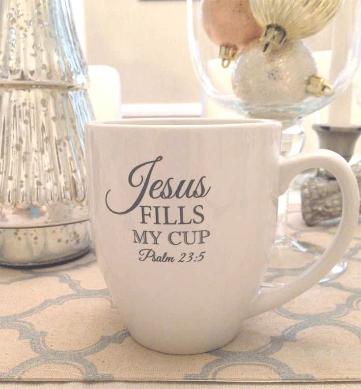 Jesus Fills My Cup - Make this for less, even hang a picture above coffee station SRF