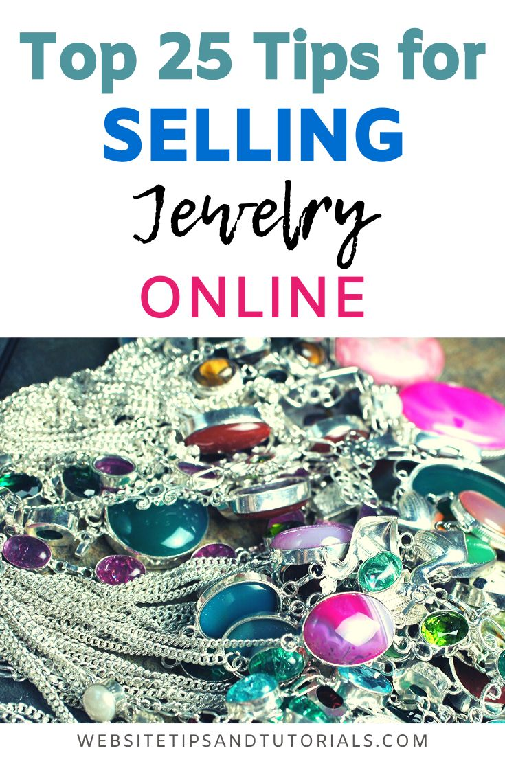 Top 25 Tips for Selling Jewelry Online in 2020   Selling ...