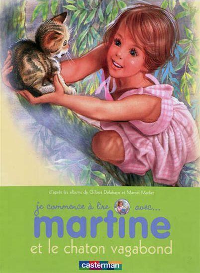 (V) GILBERT DELAHAYE - MARCEL MARLIER - Je commence à lire avec Martine et le chaton vagabond #26 - Illustrated books - BOOKS - Renaud-Bray