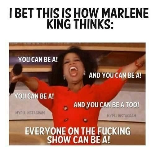 """And this accurate summary of how Marlene King thinks:   21 Things You'll Only Find Funny If You Watch """"Pretty Little Liars"""""""