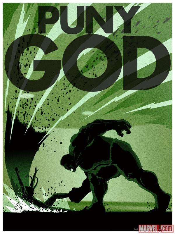 The Hulk smashes Loki in the Puny God poster by Matthew Ferguson!    http://marvel.com/images/gallery/movie/152/images_from_marvels_the_avengers/image/934138#