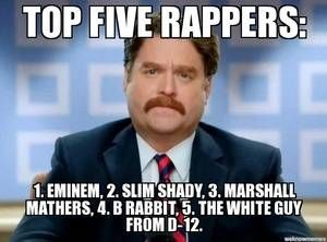 It pays to have many names is listed (or ranked) 1 on the list The Best Eminem Memes of All Time
