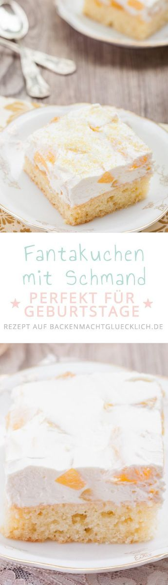 Fantakuchen mit Schmand vom Blech. Für Kinder und Erwachsene, für Geburtstage und Feiern *** Cake with Fanta and Cream - Great for every Party